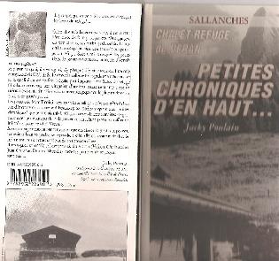"""Jacky Poulain schreef een mooi boekje over de geschiedenis van de Refuge de Véran: """"Chalet-Refuge de Véran. Petites Chroniques d'en Haut..."""" Uitgave: Éditions AlterEgo (ISBN: 2-9522959-0-5)"""